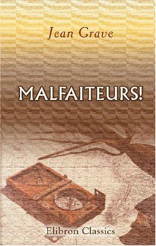 9780543751119: Malfaiteurs!: Roman