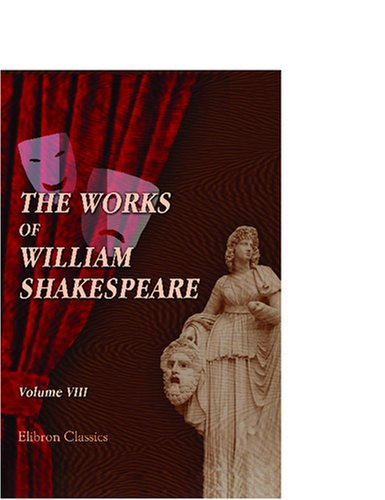 9780543752536: The Works of William Shakespeare: With numerous illustrations. Volume 8