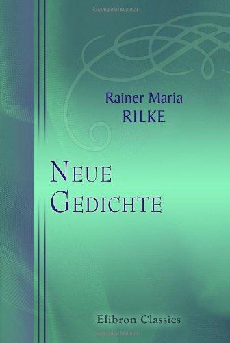 9780543754493: Neue Gedichte