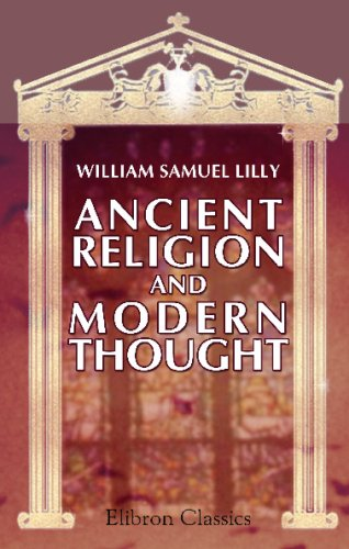 9780543756213: Ancient Religion and Modern Thought