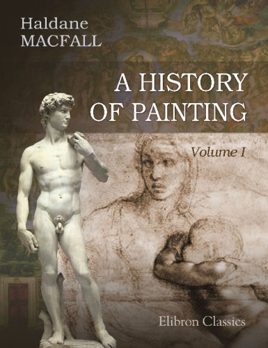 9780543756961: A History of Painting: Illustrated with 200 plates in colour. Volume 1: The Renaissance in Central Italy