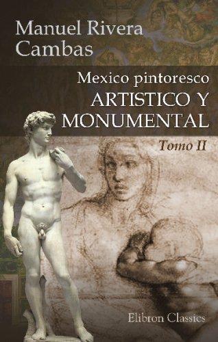 9780543757241: Mexico pintoresco, artistico y monumental: Tomo 2 (Spanish Edition)