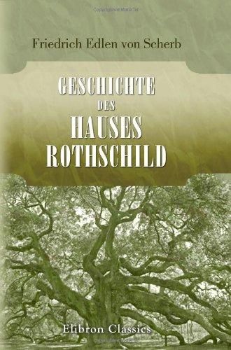 9780543758293: Geschichte des Hauses Rothschild (German Edition)