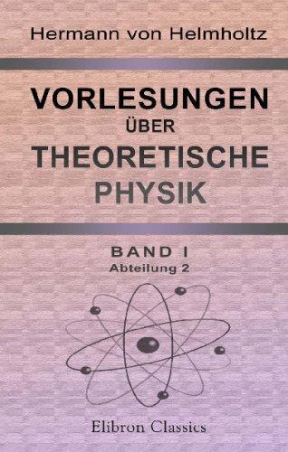 9780543758910: Vorlesungen über theoretische Physik: Band I. Abteilung 2. Vorlesungen über die Dynamik diskreter Massenpunkte (German Edition)
