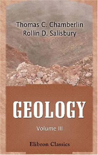 9780543759603: Geology: Volume 3. Earth History: Mesozoic, Cenozoic