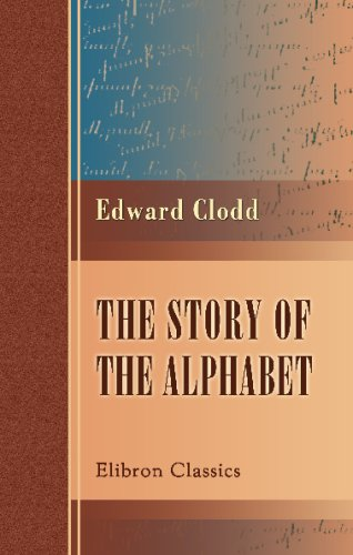 9780543764300: The Story of the Alphabet