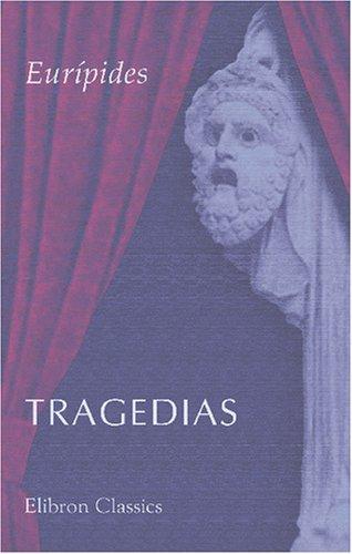 9780543765864: Tragedias: Medea. Hipólito. Las troyanas. Las bacantes. Ifigenia en Aulide. Ifigenia en Tauride. Hécuba (Spanish Edition)