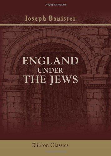 9780543766083: England under the Jews