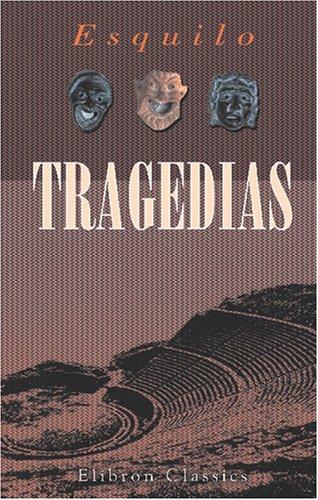 9780543767738: Tragedias: Versión directa del griego por D. Fernando Segundo Brieva y Salvatierra
