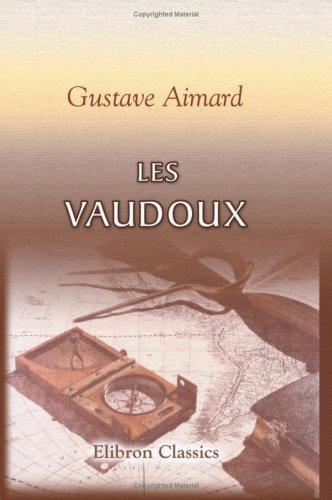 9780543767929: Les Vaudoux (French Edition)