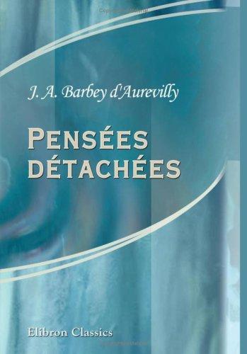 9780543768346: Pensées détachées: Fragments sur les Femmes (French Edition)
