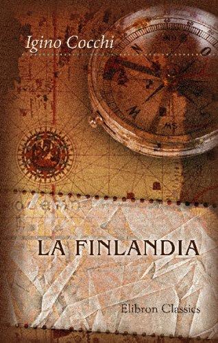 9780543769237: La Finlandia: Ricordi e studi