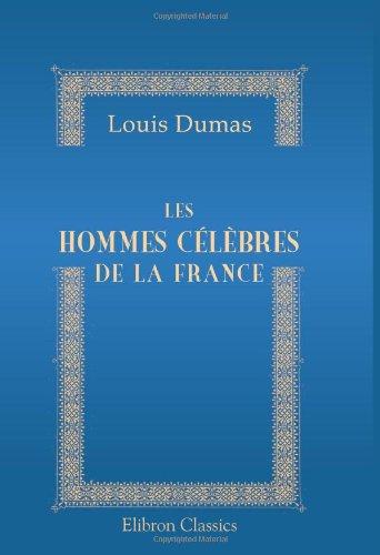 9780543769497: Les hommes c�l�bres de la France