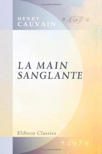 9780543772091: La main sanglante (French Edition)