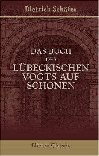9780543775641: Das Buch des lübeckischen Vogts auf Schonen (German Edition)