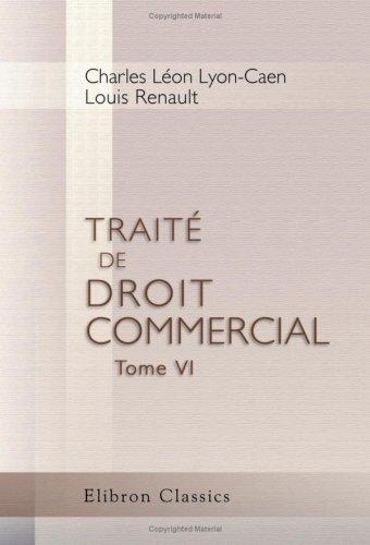 9780543781604: Traité de droit commercial: Tome 6 (French Edition)