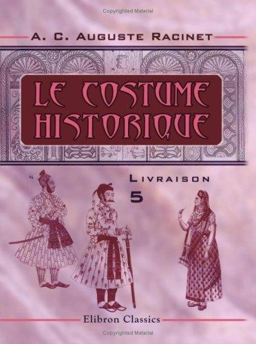 9780543788924: Le costume historique: Livraison 5. Inde - Musulmans