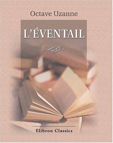 9780543790040: L'Éventail: Illustrations de Paul Avril (French Edition)
