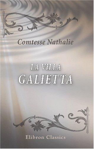 9780543792181: La villa Galietta: Nouvelle (French Edition)