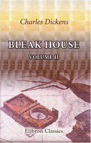 9780543794703: Bleak House: Volume 2