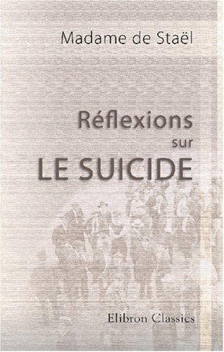 9780543795229: R�flexions sur le suicide