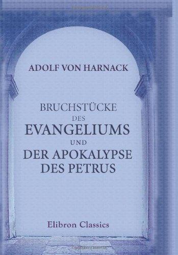 9780543796547: Bruchstücke des Evangeliums und der Apokalypse des Petrus