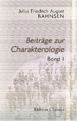 9780543802590: Beiträge zur Charakterologie: Mit besonderer Berücksichtigung pädagogischer Fragen. Band I