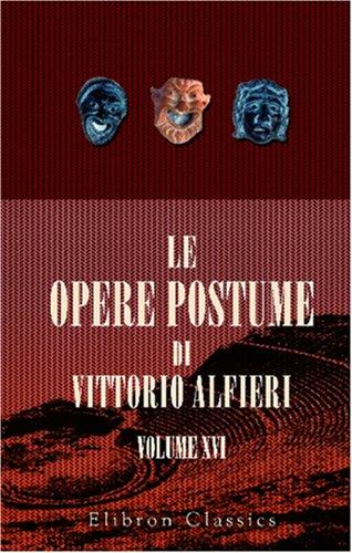 9780543812216: Le opere postume di Vittorio Alfieri: Tomo 16. Commedie di Publio Terenzio tradotte da Vittorio Alfieri. Col testo a fronte. Formione