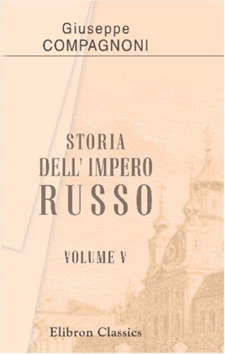 9780543812896: Storia dell' Impero Russo: Tomo 5