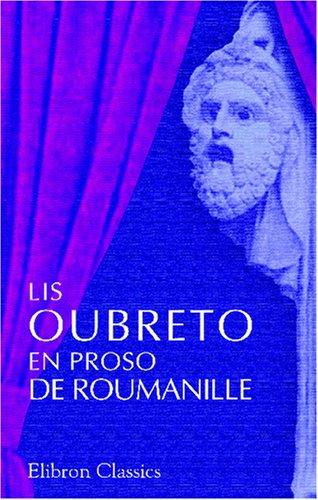 9780543813206: Lis oubreto en proso de Roumanille: (1848 - 1864) (French Edition)