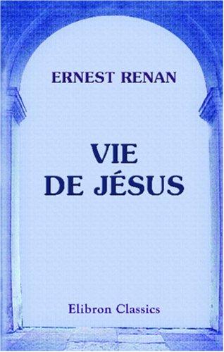 9780543816979: Vie de Jésus (French Edition)
