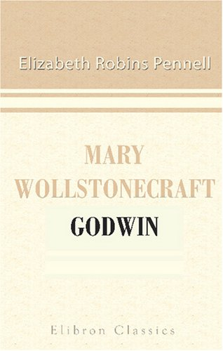 9780543817501: Mary Wollstonecraft Godwin