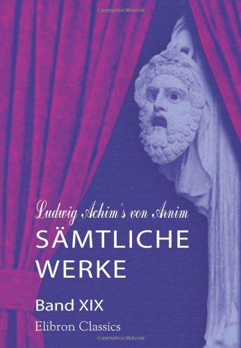 9780543823700: Ludwig Achim's von Arnim s�mtliche Werke: Band XIX. Nachlass. Band 2. Die P�pstin Johanna