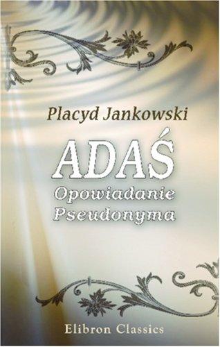 9780543825643: Adas: Opowiadanie Pseudonyma