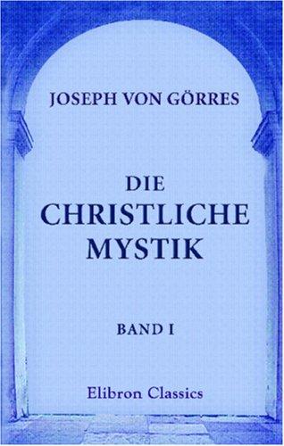 9780543827395: Die christliche Mystik: Band I