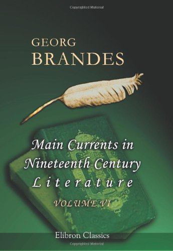 9780543832283: Main Currents in Nineteenth Century Literature: Volume 6: Young Germany
