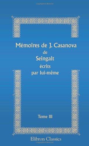 Mémoires de J. Casanova de Seingalt écrits: Andrei Volgin