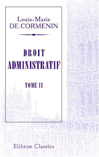 9780543839589: Droit administratif: Tome 2 (French Edition)
