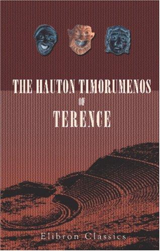 9780543850584: The Havton Timorvmenos of Terence
