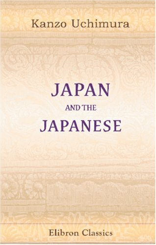 9780543851161: Japan and the Japanese: Essays