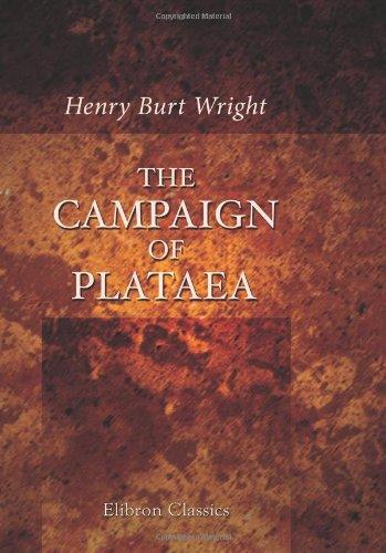 9780543853103: The Campaign of Plataea