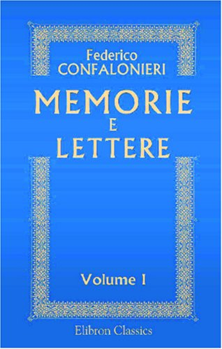 9780543854889: Memorie e lettere: Volume 1: Memorie (Italian Edition)