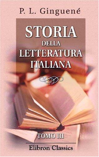 9780543855220: Storia della letteratura italiana: Tomo 3 (Italian Edition)