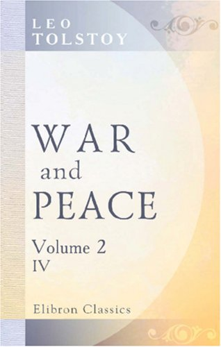 9780543855961: War and Peace: Four volumes in two. Volume II: volume 4