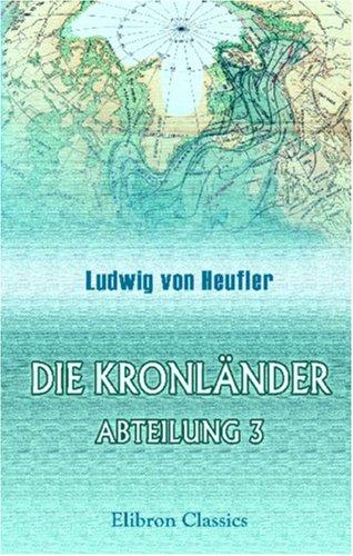 9780543863881: Die Kronländer von Österreich: Abteilung 3. Die Karpathenländer von Österreich. Ein geographischer Versuch