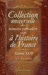 9780543865892: Collection universelle des mEmoires particuliers relatifs ö lhistoire de France. Tome 44. XVI-e si cle