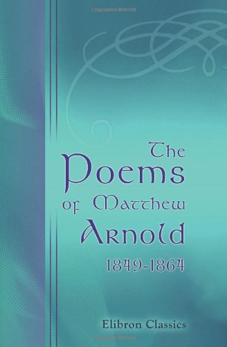 9780543866806: The Poems of Matthew Arnold