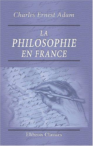 9780543870032: La philosophie en France: Premi�re moiti� du XIXe si�cle