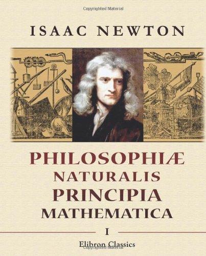 9780543871367: Philosophiæ naturalis principia mathematica: Tomus 1 (Latin Edition)
