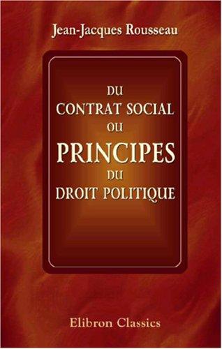 9780543875808: Du contrat social, ou principes du droit politique (French Edition)